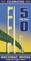 Michigan's Mackinac Bridge - 1957 - 2007