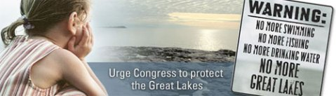 Protect the Great Lakes - before it's too late